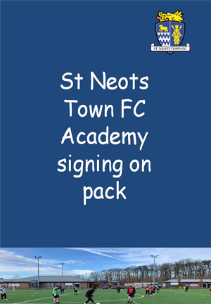 St Neots Town FC Academy – Signing On Pack 2020/21