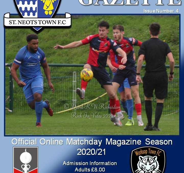 2020/21 Matchday Gazette – St Neots Town vs Worksop Town FA Trophy 3QR – Issue Four