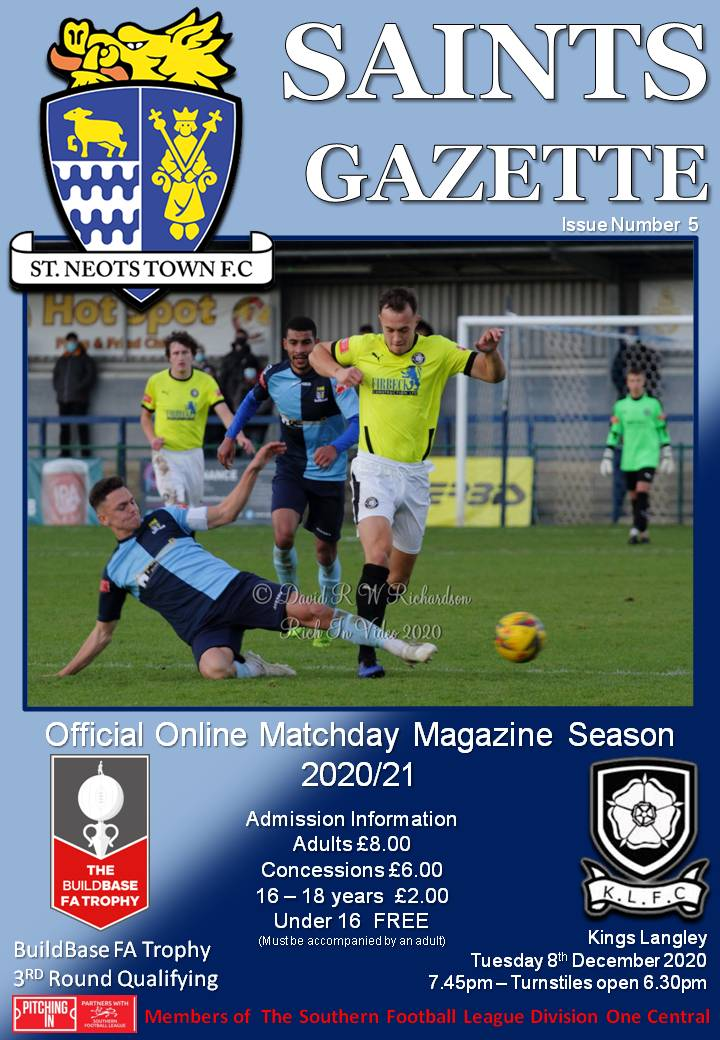 2020/21 Matchday Gazette – St Neots Town vs Kings Langley FA Trophy First Round Proper – Issue Five